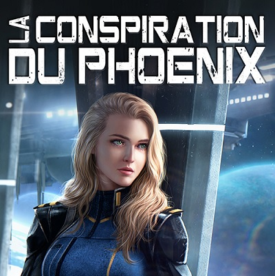 French Language Version of The Phoenix Conspiracy Has Launched!